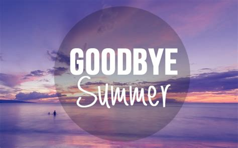 goodbye summer pictures images   facebook  whatsapp pictures cafe