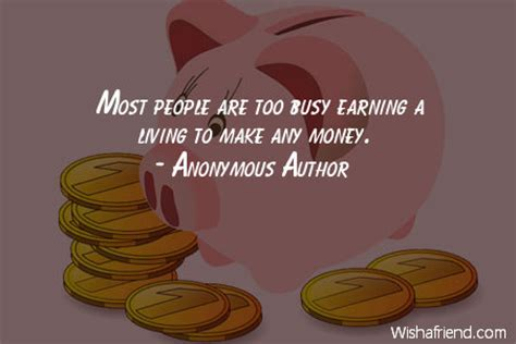 busy earning a living to make your fortune discover the psychology of achieving your goals books money quotes page 2