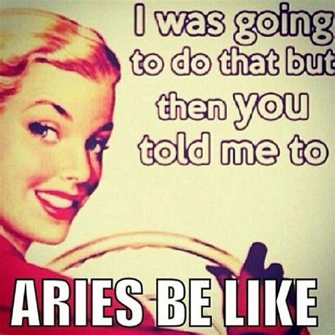 Aries Meme - 25 best ideas about fire signs on pinterest sagittarius