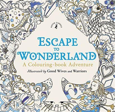 secret garden colouring book waterstones escape to a colouring book adventure null http
