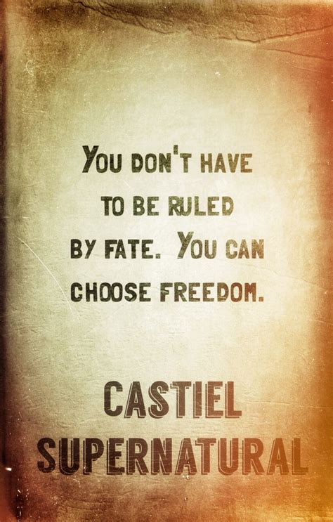 castiel tattoo castiel wisdom supernatural quotes wisdom