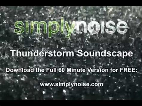 download youtube mp3 60 minutes simplynoise thunderstorm soundscape free mp3 download