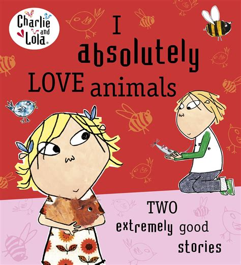 lola books and lola i absolutely animals by