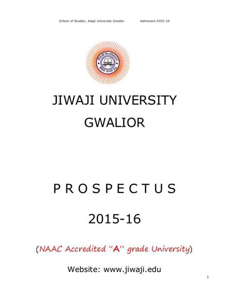 Jiwaji Mba Admission 2016 by Jiwaji Gwalior Prospectus 2016 17