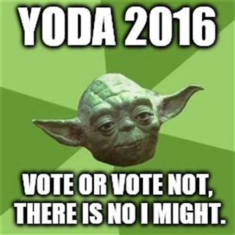 Yoda Meme Maker - advice yoda meme imgflip