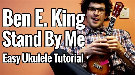 tutorial ukulele stand by me ben e king stand by me ukulele tutorial easy chords