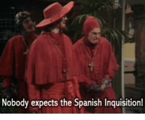 Spanish Inquisition Meme - nobody expects the spanish inquisition spanish meme on