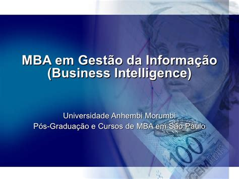Mba For Business Intelligence by Mba Em Gestao Da Informacao Business Intelligence Pos