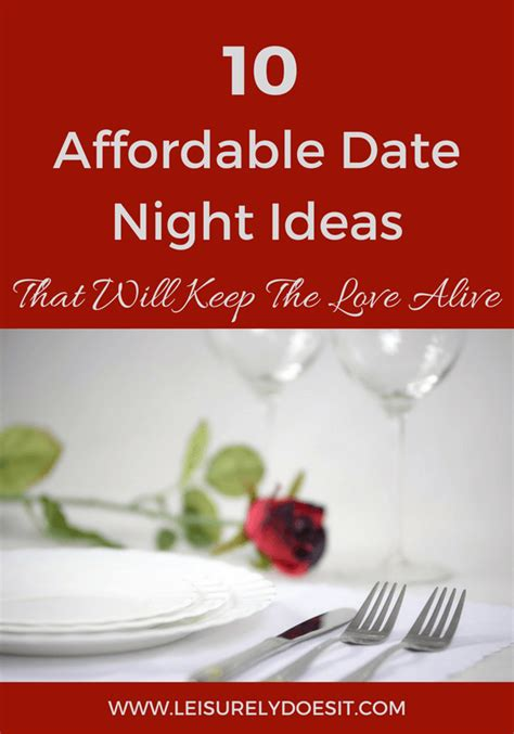10 Inexpensive Yet Date Ideas by 10 Affordable Date Ideas That Will Keep The Alive