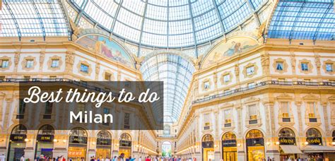 best places to shop in milan visit milan top 15 things to do and must see attractions