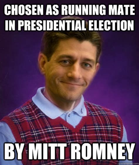Mitt Romney Memes - chosen as running mate in presidential election by mitt
