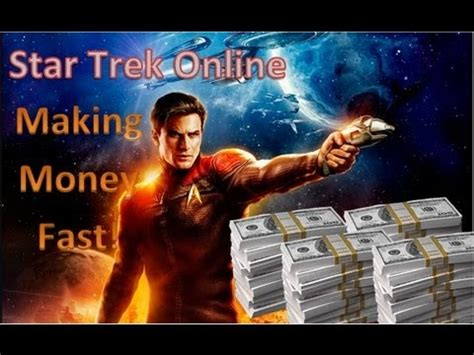 star trek online how to get money credits fast youtube - Star Trek Online How To Make Money
