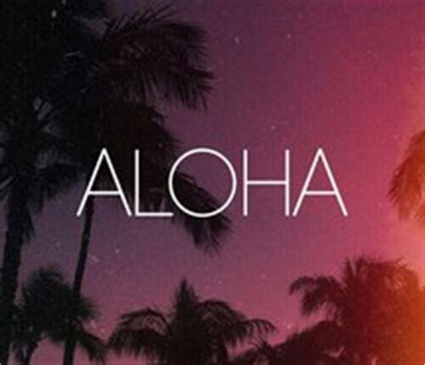 wallpaper tumblr aloha aloha background hawaii tumblr wallpaper image