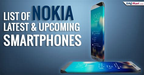 latest nokia android phones latest upcoming nokia android phones in india 2018