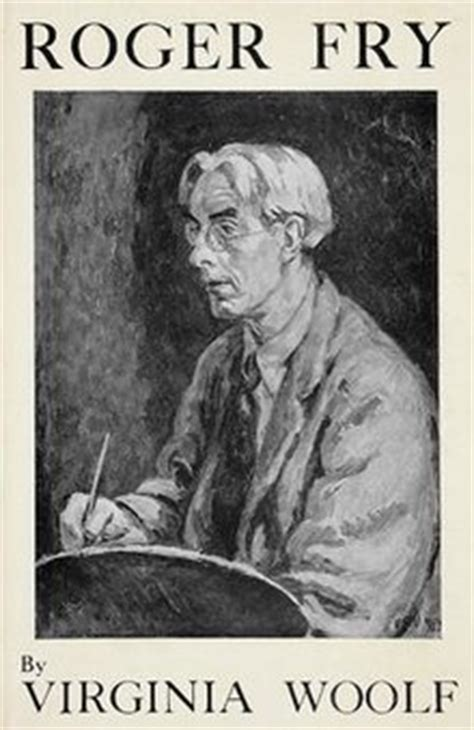 biography book on virginia woolf roger fry a biography wikipedia