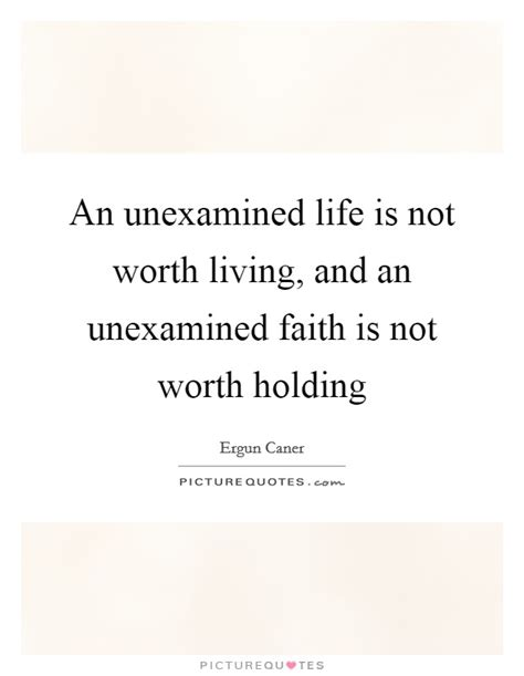 a unexamined quote an unexamined is not worth living and an unexamined