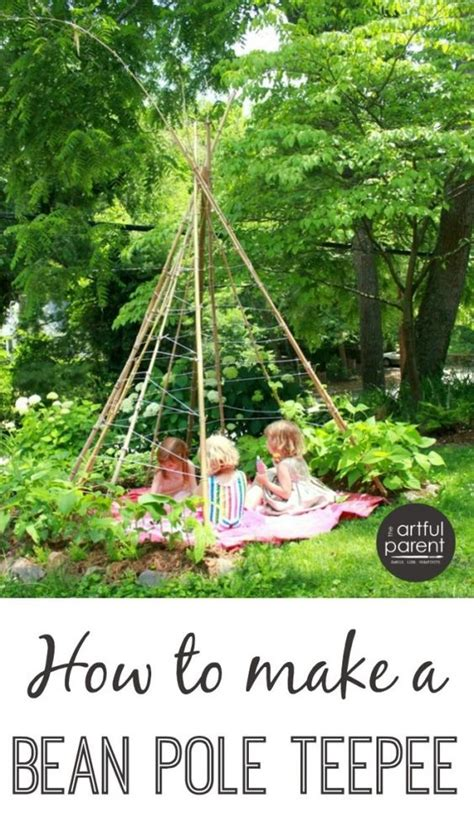 how to make a backyard teepee teepees kid garden and beans on pinterest