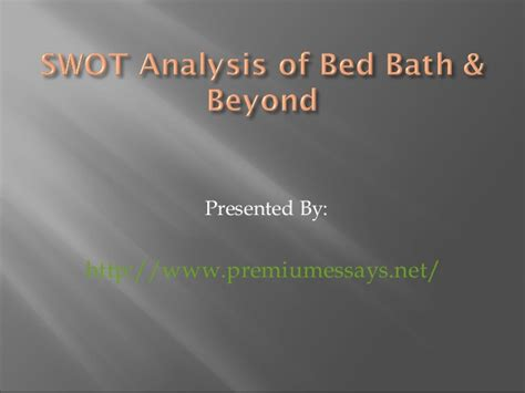 bed bath and beyond cou upcoming slideshare bed bath beyond bed bath and beyond