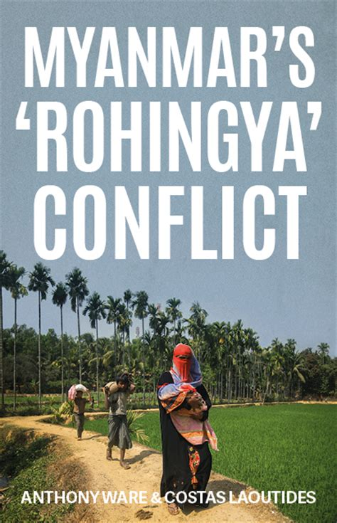 the rohingyas inside myanmar s genocide books myanmar s rohingya conflict hurst publishers