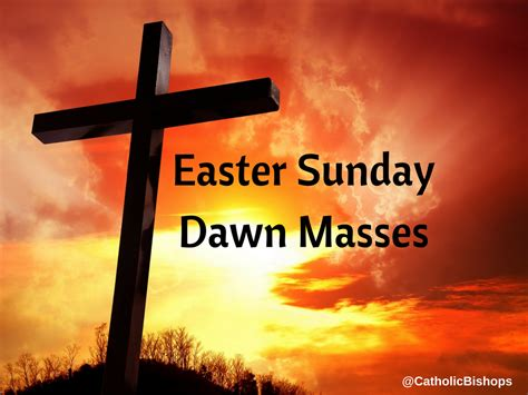 easter sunday mass easter sunday masses for 2017 catholic