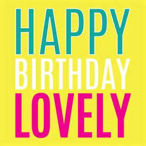 happy birthday lovely card by megan notonthehighstreet