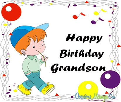 happy birthday wishes  grandson occasions messages