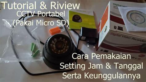 Cctv Pakai Micro Sd tutorial review cctv portable tanpa dvr pakai micro sd