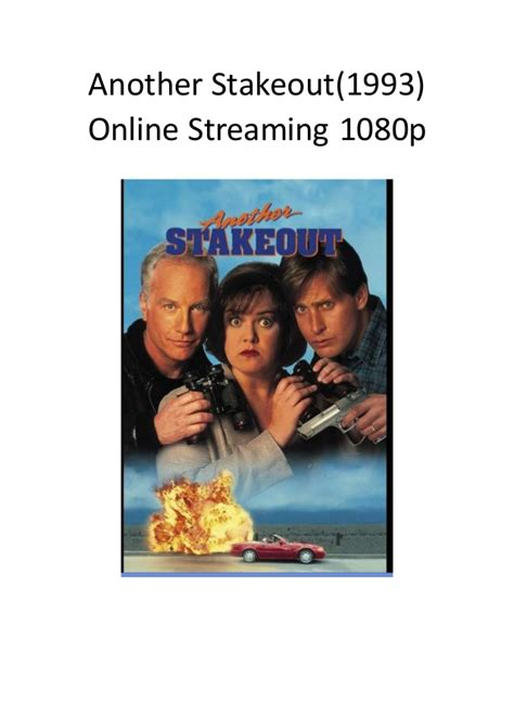 film comedy adventure terbaik another stakeout 1993 online streaming 1080p comedy