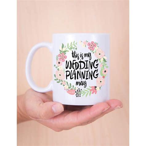 design mug wedding quot this is my wedding planning mug quot gift for bride z