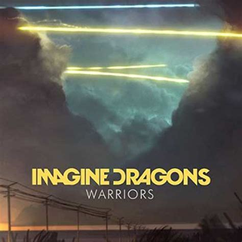 demons imagine dragons testo e traduzione imagine dragons quot warriors quot testo traduzione