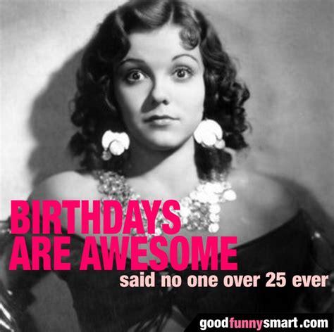 Birthday Memes For Women - female birthday memes image memes at relatably com