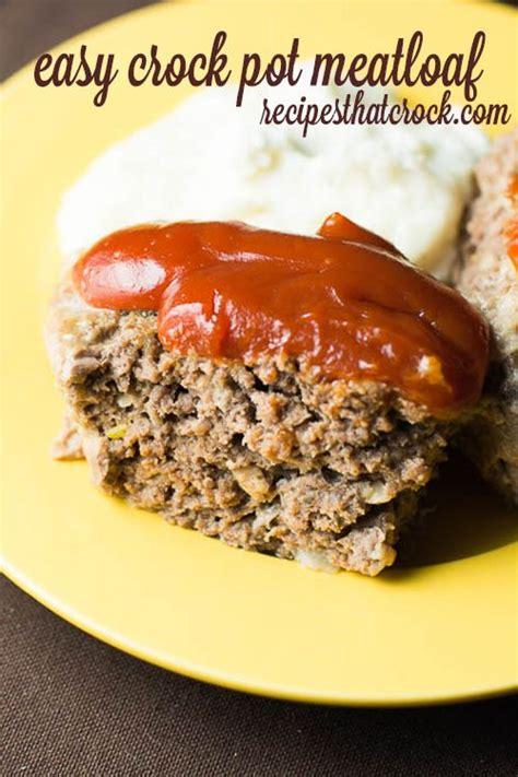 wonderful meatloaf recipe recipes that crock