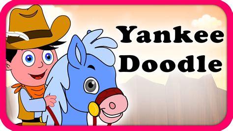 doodle doodle doo lyrics yankee doodle doo lyrical nursery rhymes