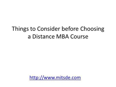 Choosing A Mba Program by Things To Consider Before Choosing A Distance Mba