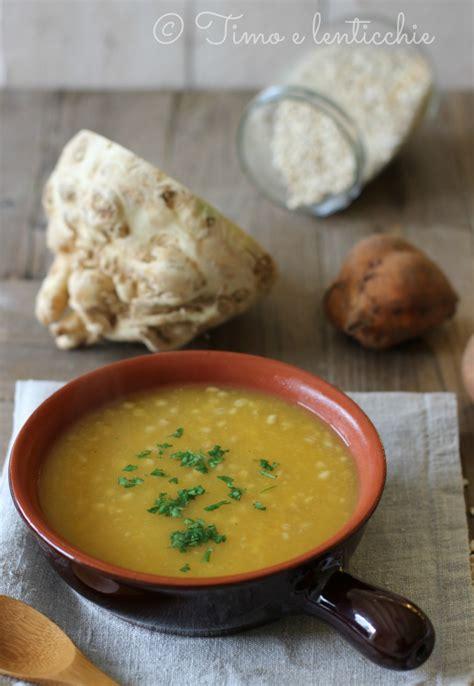 zuppa sedano rapa zuppa di sedano rapa orzo e batata timo e lenticchie