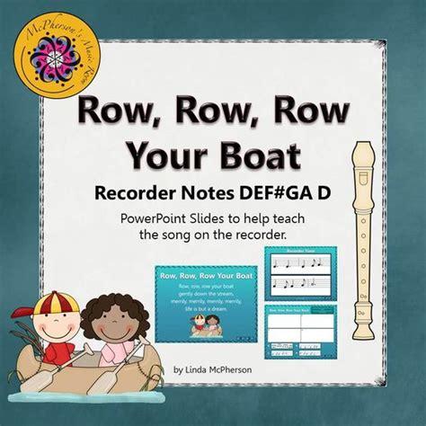 row row row your boat kodaly row row row your boat recorder powerpoint visuals