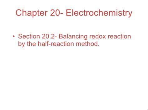 section 2 practicing equation balancing chapter 20 lecture electrochemistry