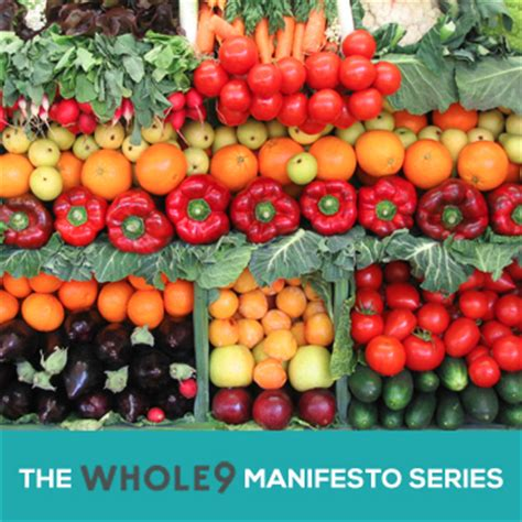 whole 9 grain manifesto the whole9 food manifesto whole9
