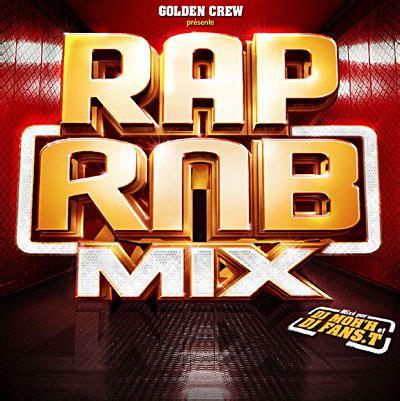 Rnb H dj moh h dj fans t rap rnb mix rap francais 13or du