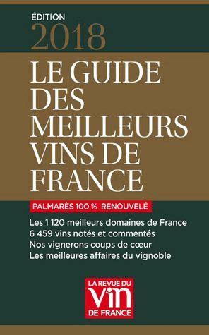france le guide 9782067223769 domaine les grandes vignes gt sommaire gt revue de presse gt le guide des meilleurs vins de france