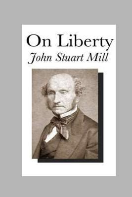 On Liberty By Stuart Mill Essay by On Liberty Paperback Collected Works Bookstore Coffeehouse