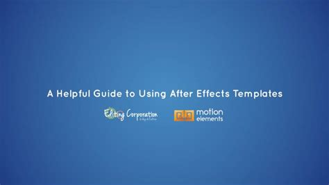 using after effects templates a helpful guide to using after effects templates