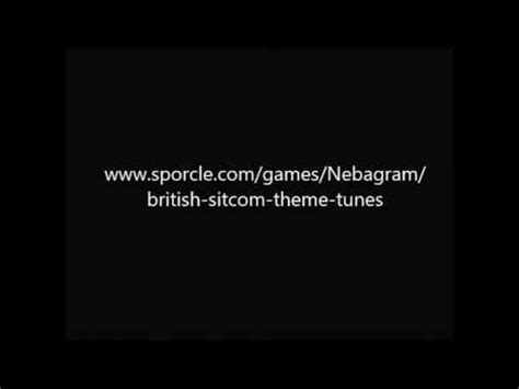 theme tune quiz british sitcom theme tune quiz youtube