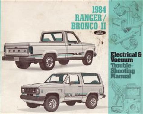 manual repair autos 1984 ford bronco ii electronic toll collection 1984 ford bronco ii ranger electrical and vacuum troubleshooting manual