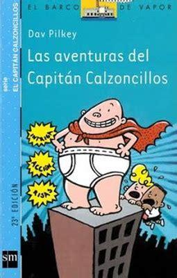 leer ahora las aventuras del capitan calzoncillos the adventures of captain underpants el capitan calzoncillos captain underpants en linea clase de aurora quot las aventuras del capit 193 n calzoncillos quot ii