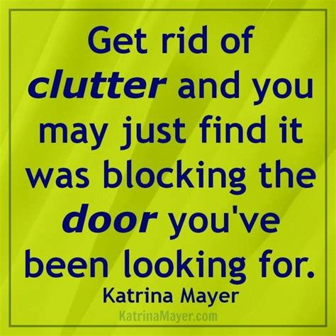 clutter intervention how your stuff is keeping you stuck books clutter quotes and sayings quotesgram
