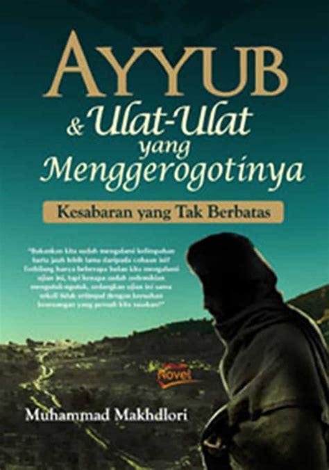 film nabi allah ayub ayyub ulat ulat yang menggerogotinya dakwatuna com