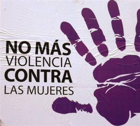 imagenes de violencia de genero contra las mujeres d 237 a internacional contra la violencia de g 233 nero