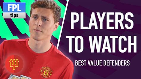 epl defenders fpl players to watch defenders fantasy premier league