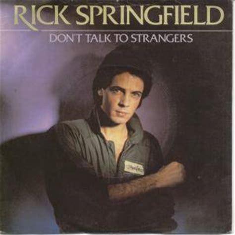 film don talk to strangers rick springfield don t talk to strangers my at40 wiki